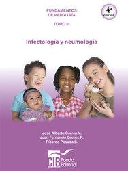Pediatría tomo III: infectología y neumología