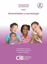 Pediatría tomo I: generalidades y neonatología