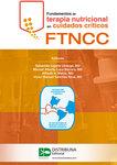 Fundamentos de terapia nutricional en cuidados críticos - FTNCC