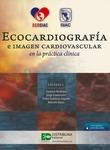 Ecocardiografía e imagen cardiovascular en la práctica clínica