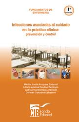 Fundamentos de enfermería - Infecciones asociadas a la practica clínica: prevención y conrol