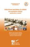 Fundamentos de enfermería - Infecciones asociadas a la practica clínica: prevención y control