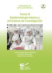 Salud publica tomo III epidemiología básica y principios de investigación