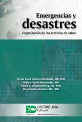 Emergencias y desastres. Organización de los servicios de salud