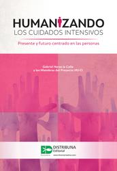 Humanizando los cuidados intensivos. Presente y futuro centrado en las personas