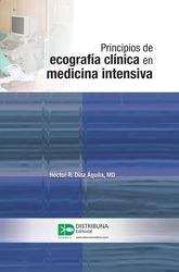 Principios de ecografía clínica en medicina intensiva