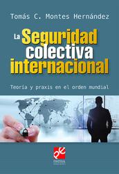 La seguridad colectiva internacional