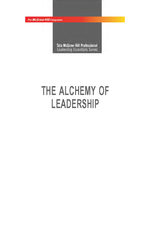 Cover image of THE ALCHEMY OF LEADERSHIP