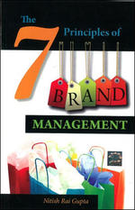 Cover image of 7 PRINCIPLES OF BRAND MANAGEMENT