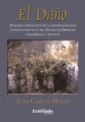 El daño. Análisis comparativo de la responsabilidad extracontractual del Estado en derecho colombiano y francés