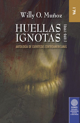 Huellas Ignotas (1890-1990) Vol. 1