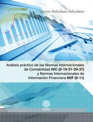Análisis práctico de las Normas Internacionales de Contabilidad NIC (8-10-21-29-37) y Normas Internacionales de Información Financiera NIIF (8-11)