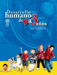 Desarrollo humano de 0 a 3 años
