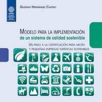 Modelo para la implementación de un sistema de calidad sostenible