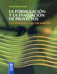 La formulación y la evaluación de proyectos