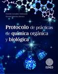 Protocolo de prácticas de química orgánica y biológica