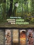 Introducción al manejo de los suelos tropicales