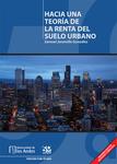 Hacia una teoría de la renta del suelo urbano