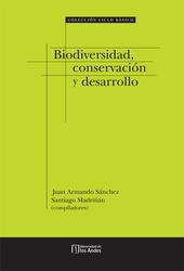 Biodiversidad, Conservación y Desarrollo
