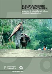 El desplazamiento forzoso en Colombia