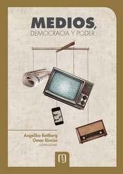 Medios, democracia y poder