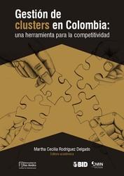 Gestión de clusters en Colombia: una herramienta para la competitividad