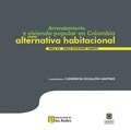 Arrendamiento y vivienda popular en Colombia como alternativa habitacional