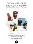 Decisiones sobre custodia y visitas
