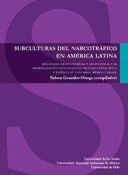 Subculturas del narcotráfico en América Latina