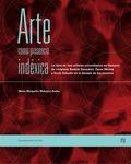 Arte como presencia indéxica