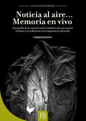 Noticia al aire… Memoria en vivo