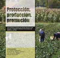 Protección, producción, promoción: