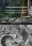 La materialidad prehispánica