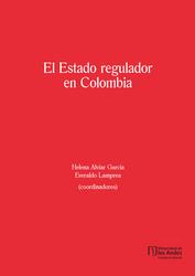 El Estado regulador en Colombia
