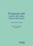 El proceso civil a partir del Código General del Proceso