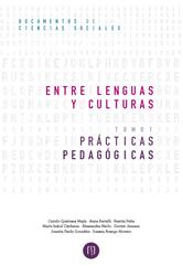 Entre lenguas y culturas. Prácticas pedagógicas Tomo I