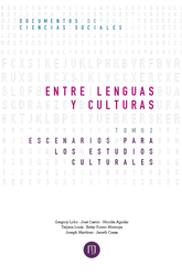 Entre lenguas y culturas. Escenarios para los estudios culturales Tomo II