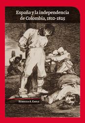España y la independencia de Colombia