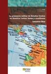 La presencia militar de Estados Unidos en América Latina
