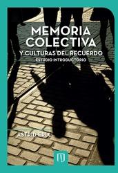 Memoria colectiva y culturas del recuerdo