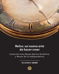 Relox: un nuevo arte de hacer creer