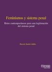 Feminismos y sistema penal