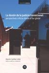 La ilusión de la justicia transicional