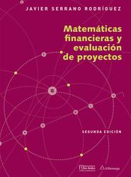 Matemáticas financieras y evaluación de proyectos