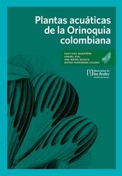 Plantas acuáticas de la Orinoquia colombiana