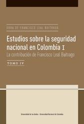 Estudios sobre la seguridad nacional en Colombia. La contribución de Francisco Leal Buitrago