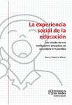 La experiencia social de la educación