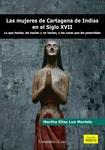 Las mujeres de Cartagena de Indias en el siglo XVII