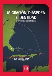 Migración, diáspora e identidad