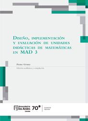 Diseño, implementación y evaluación de unidades didácticas de matemáticas en MAD 3